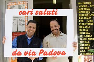 Cari saluti da via Padova